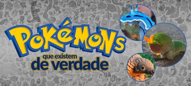 pokemons que existem de verdade