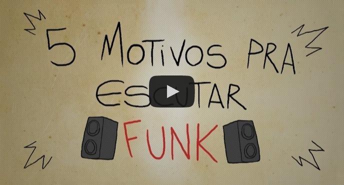 5 motivos para escutar funk