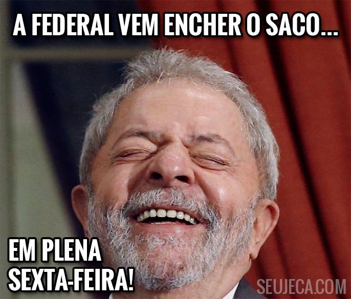 Lula faz desabafo após ação da PF
