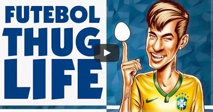 futebol thug life