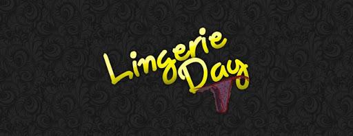 #LingerieDay 2011